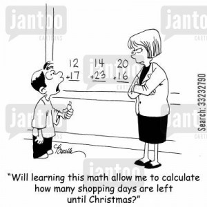'Will learning this math allow me to calculate how many shopping are left until Christmas?'